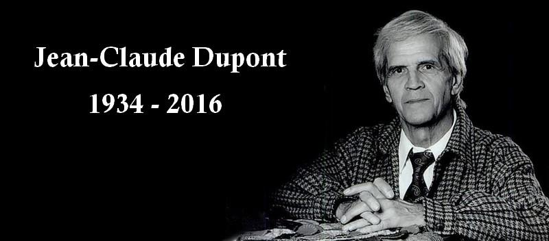 Jean-Claude Dupont 1934-2016
